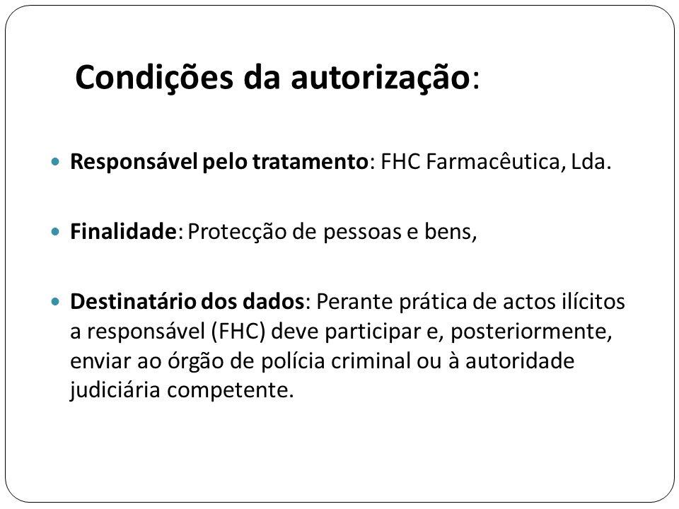 Condições da autorização: