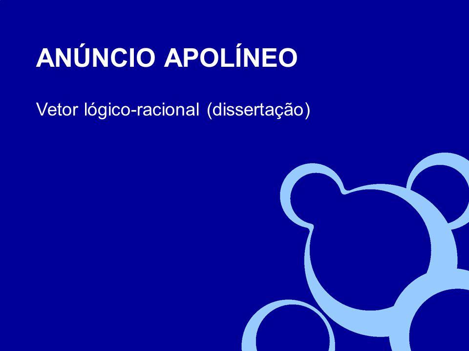 ANÚNCIO APOLÍNEO Vetor lógico-racional (dissertação)