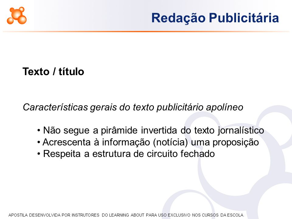 Texto / título Características gerais do texto publicitário apolíneo