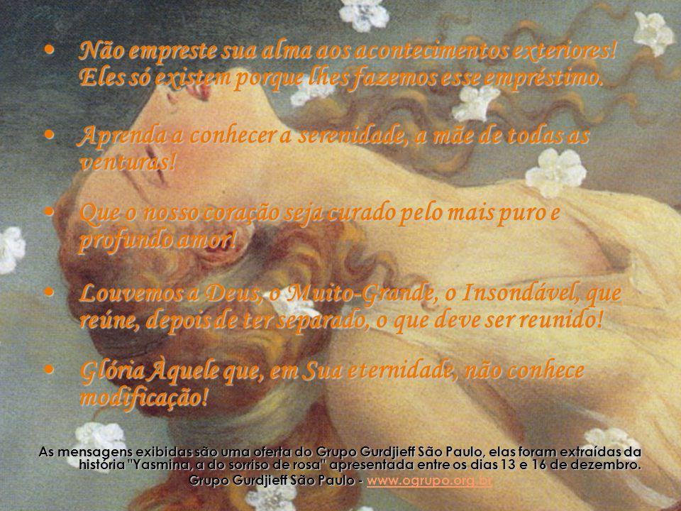 Grupo Gurdjieff São Paulo - www.ogrupo.org.br