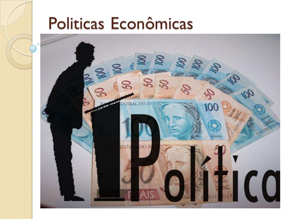 Politicas Econômicas