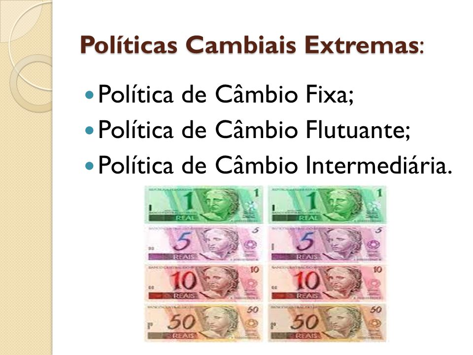 Políticas Cambiais Extremas: