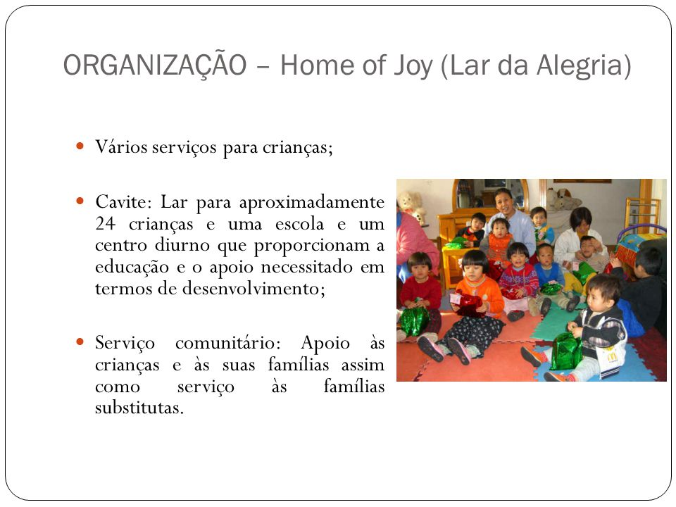 ORGANIZAÇÃO – Home of Joy (Lar da Alegria)