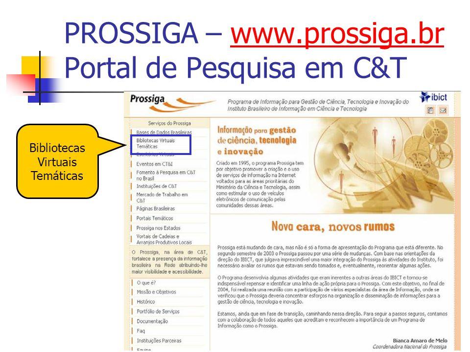 PROSSIGA – www.prossiga.br Portal de Pesquisa em C&T