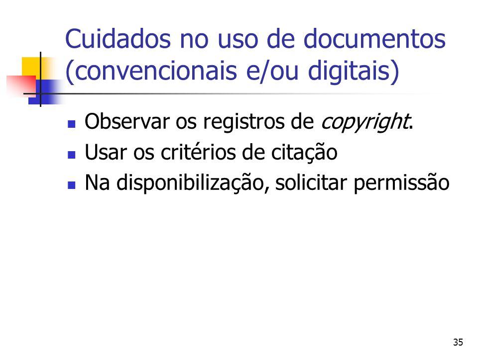 Cuidados no uso de documentos (convencionais e/ou digitais)