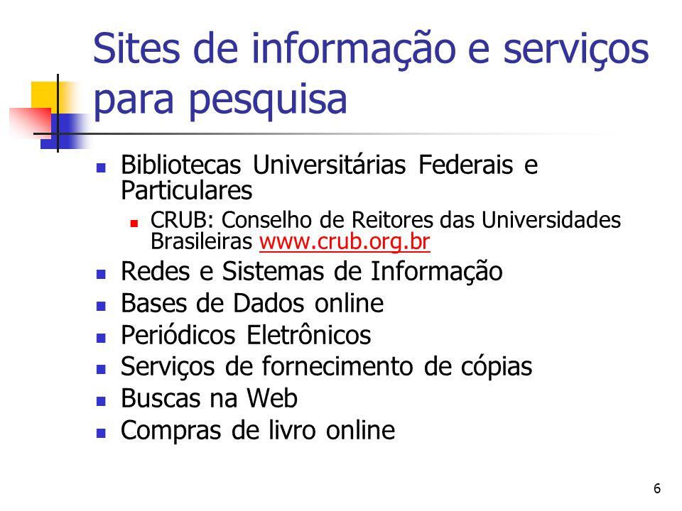 Sites de informação e serviços para pesquisa