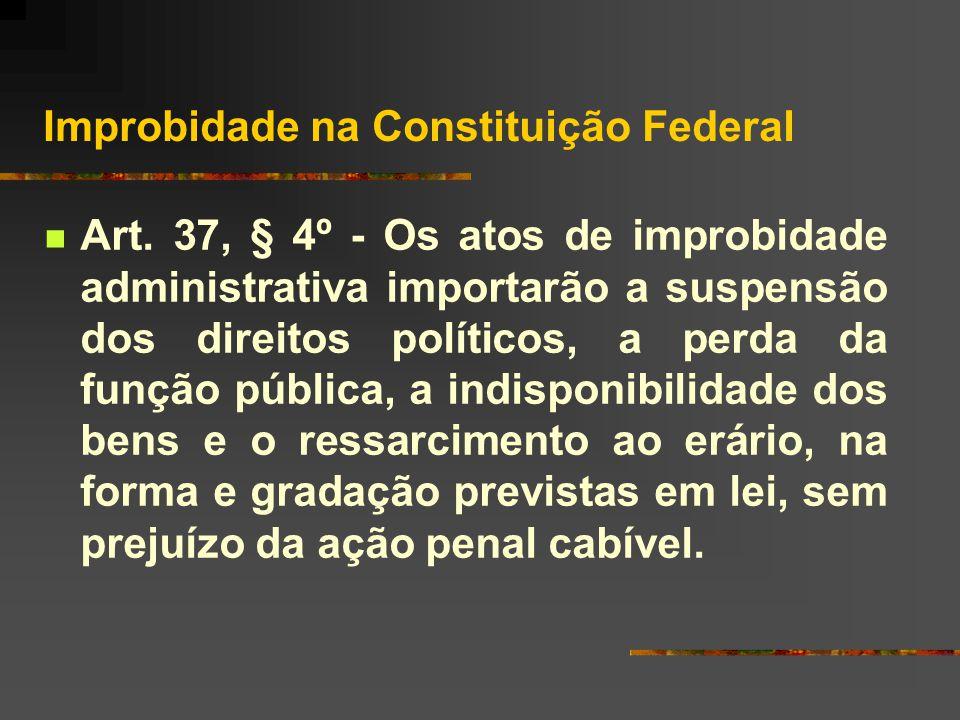 Improbidade na Constituição Federal