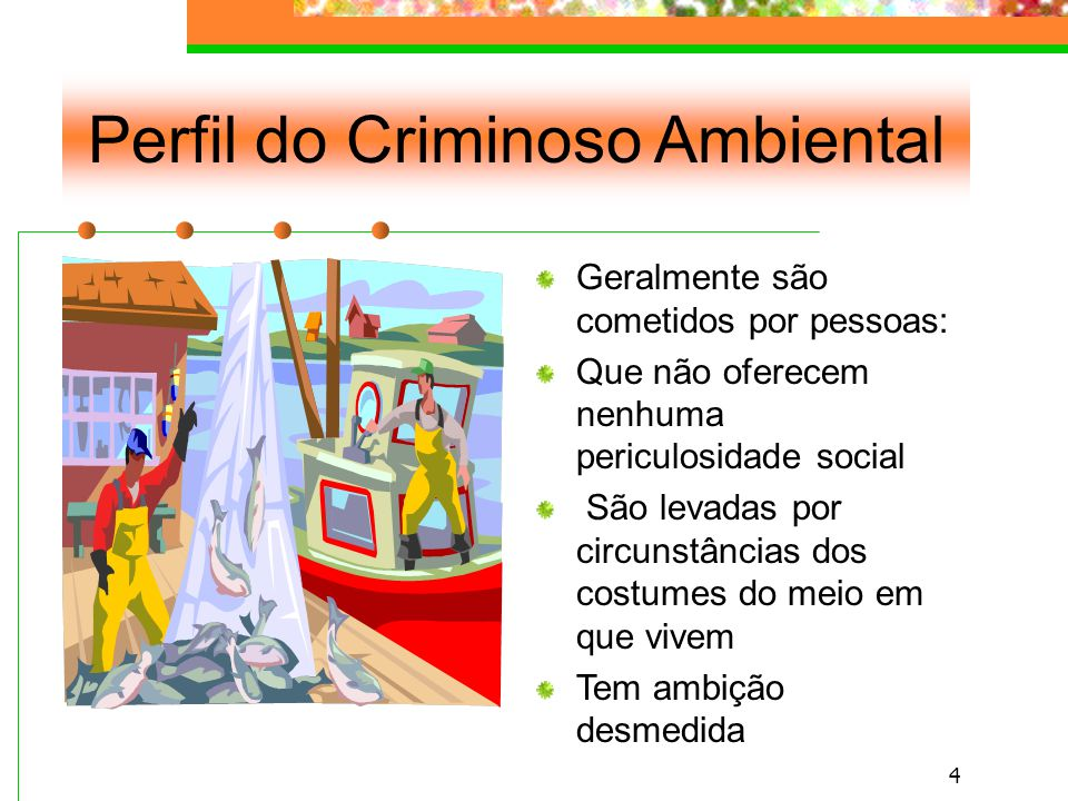 Perfil do Criminoso Ambiental