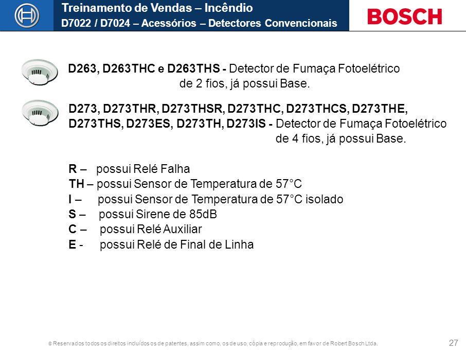 Treinamento de Vendas – Incêndio D7022 / D7024 – Acessórios – Detectores Convencionais