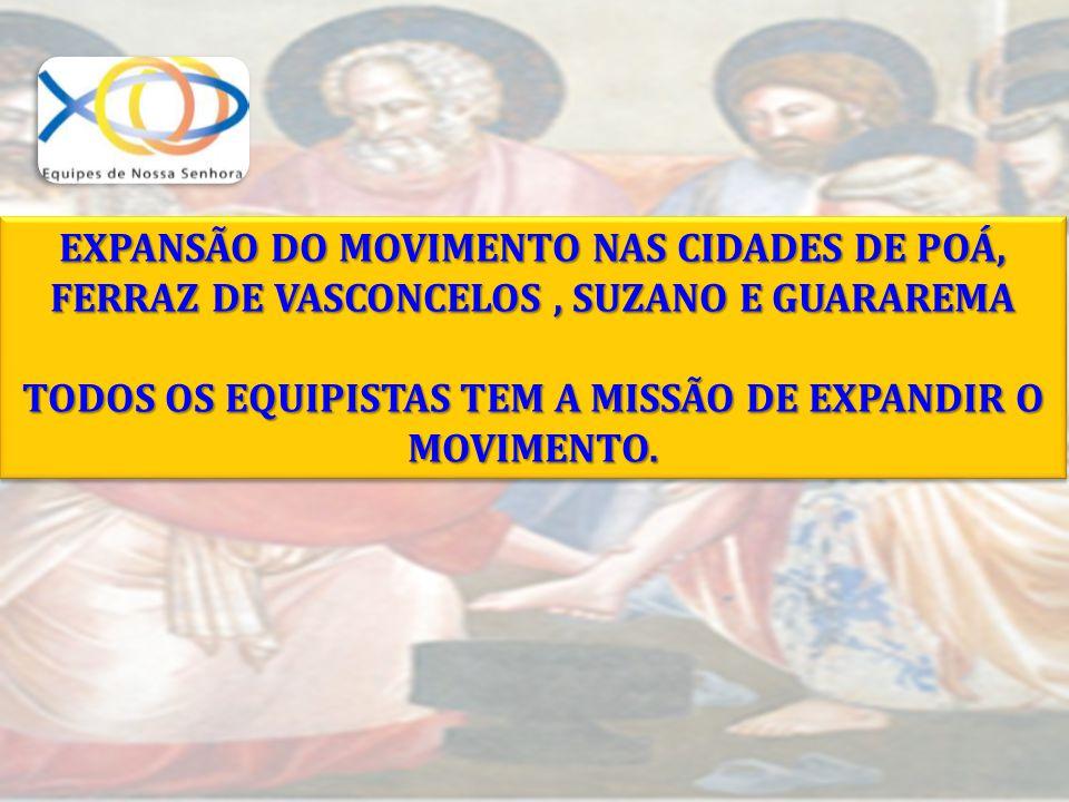 TODOS OS EQUIPISTAS TEM A MISSÃO DE EXPANDIR O MOVIMENTO.