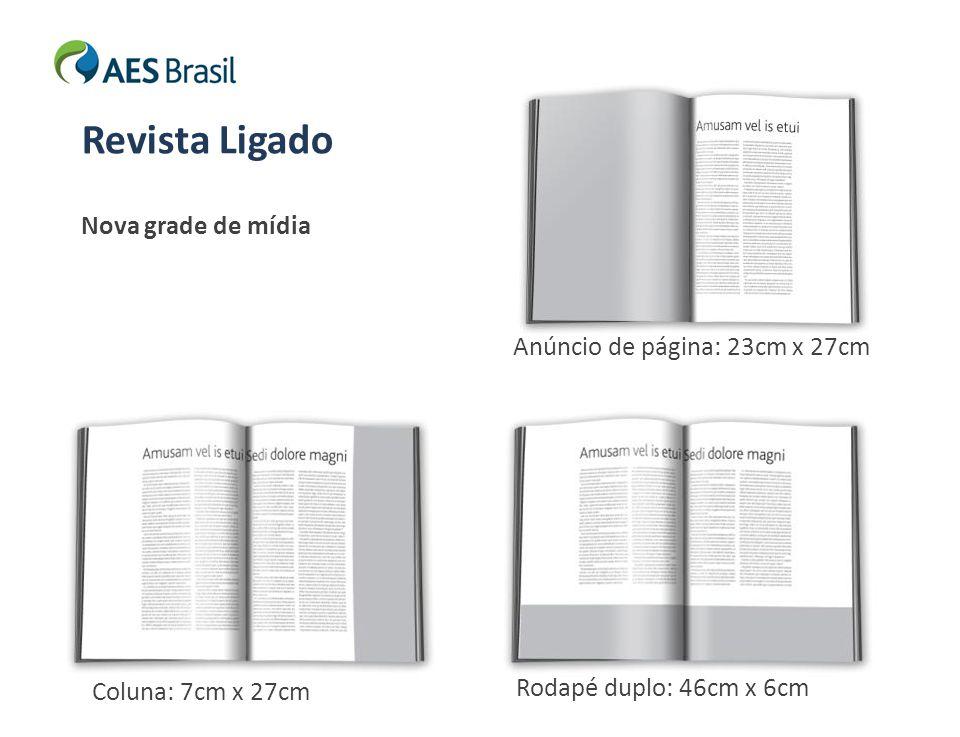 Revista Ligado Nova grade de mídia Anúncio de página: 23cm x 27cm