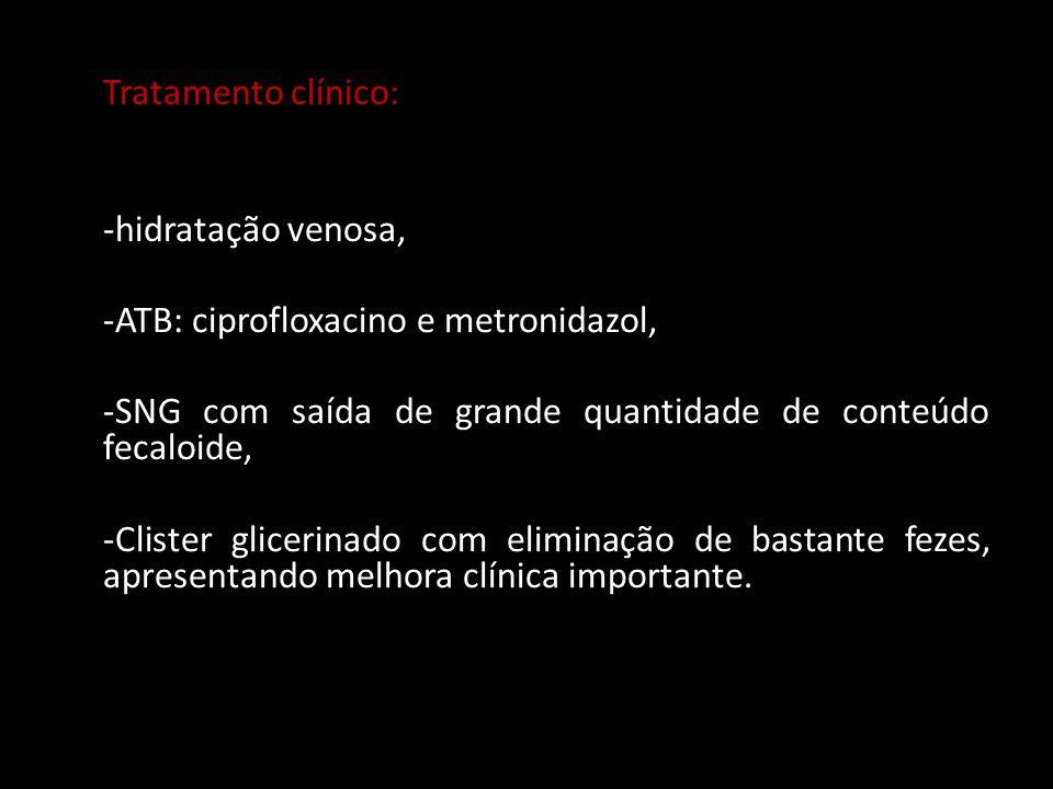 -ATB: ciprofloxacino e metronidazol,