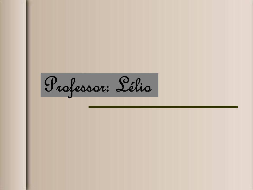 Professor: Lélio