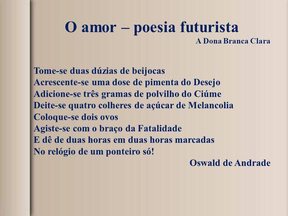 O amor – poesia futurista