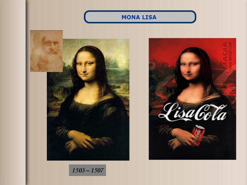 MONA LISA 1503 – 1507