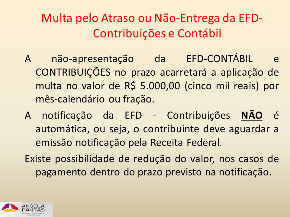 Multa pelo Atraso ou Não-Entrega da EFD-Contribuições e Contábil
