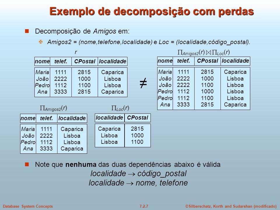 Exemplo de decomposição com perdas