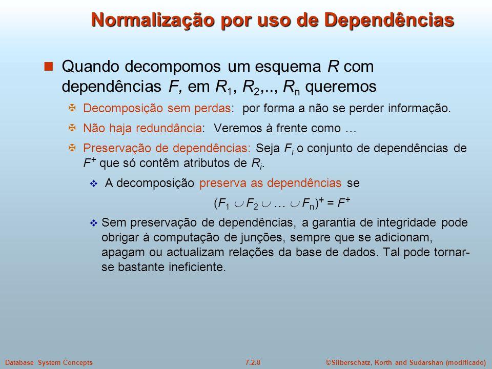 Normalização por uso de Dependências
