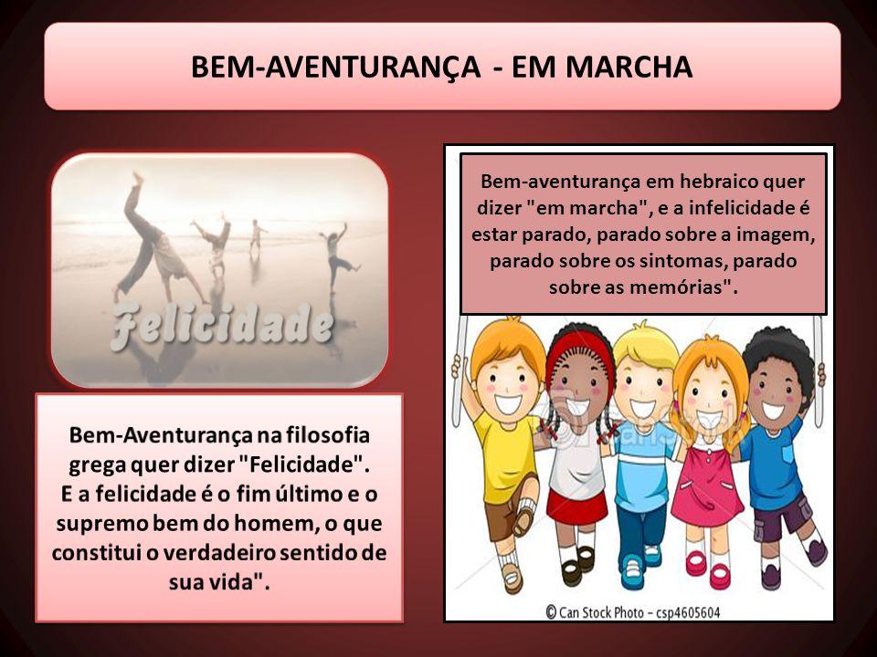 BEM-AVENTURANÇA - EM MARCHA