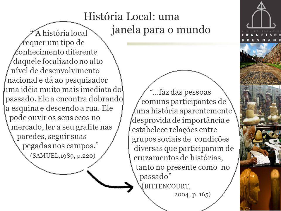 História Local: uma janela para o mundo