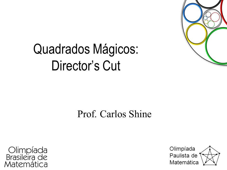 Quadrados Mágicos: Director's Cut