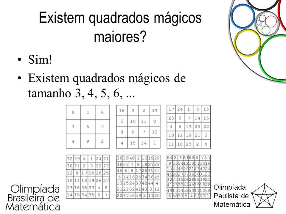 Existem quadrados mágicos maiores