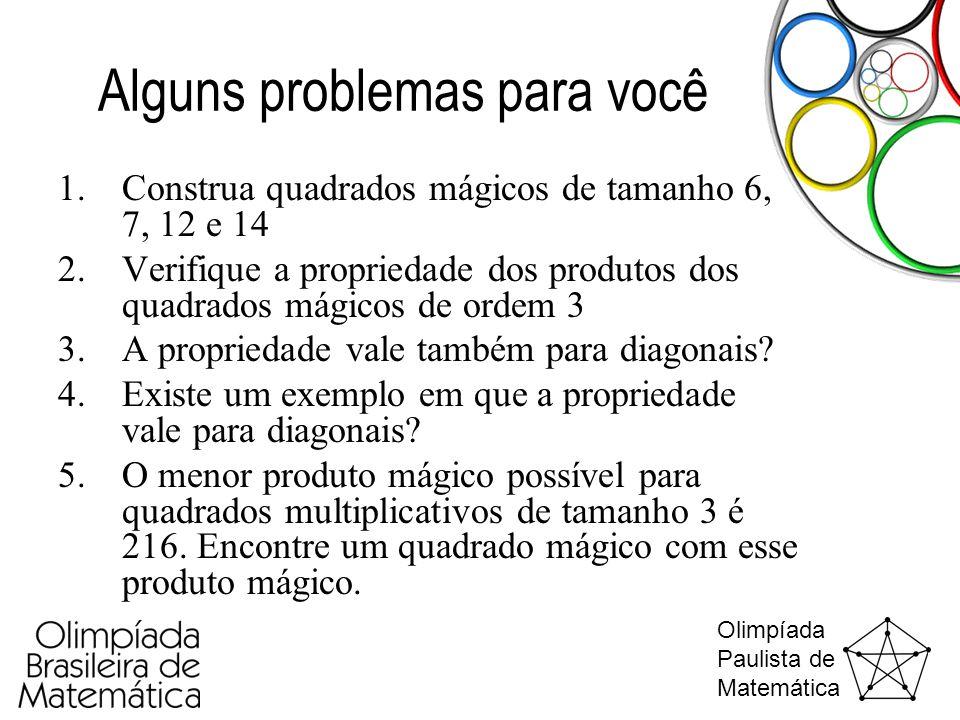 Alguns problemas para você