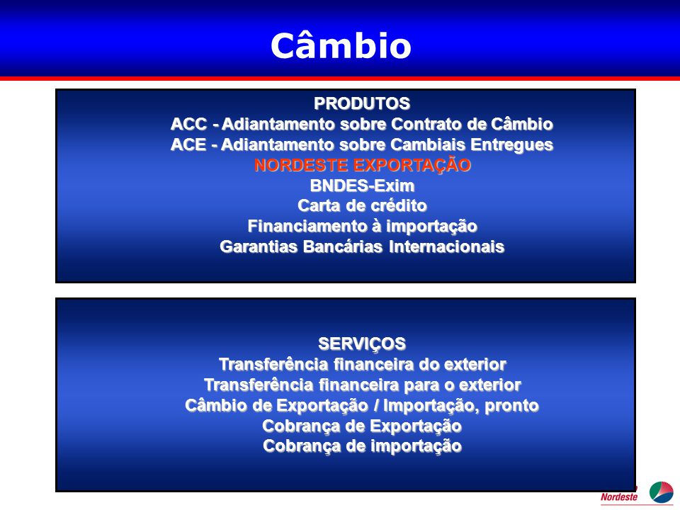 Câmbio PRODUTOS ACC - Adiantamento sobre Contrato de Câmbio