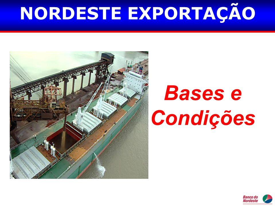 NORDESTE EXPORTAÇÃO Bases e Condições