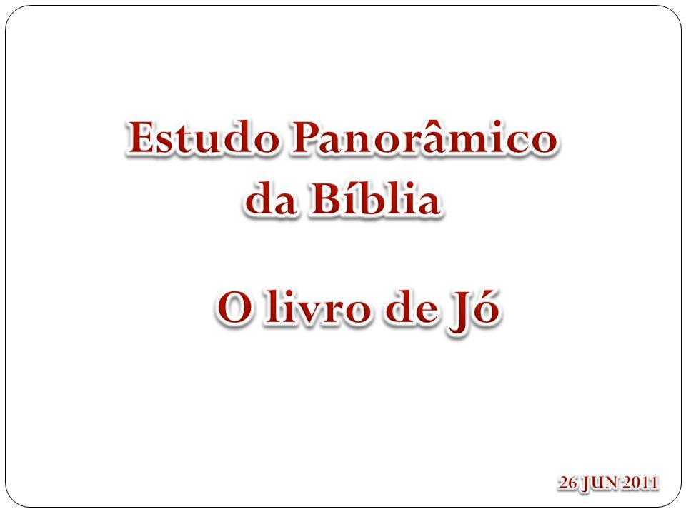 Estudo Panorâmico da Bíblia O livro de Jó