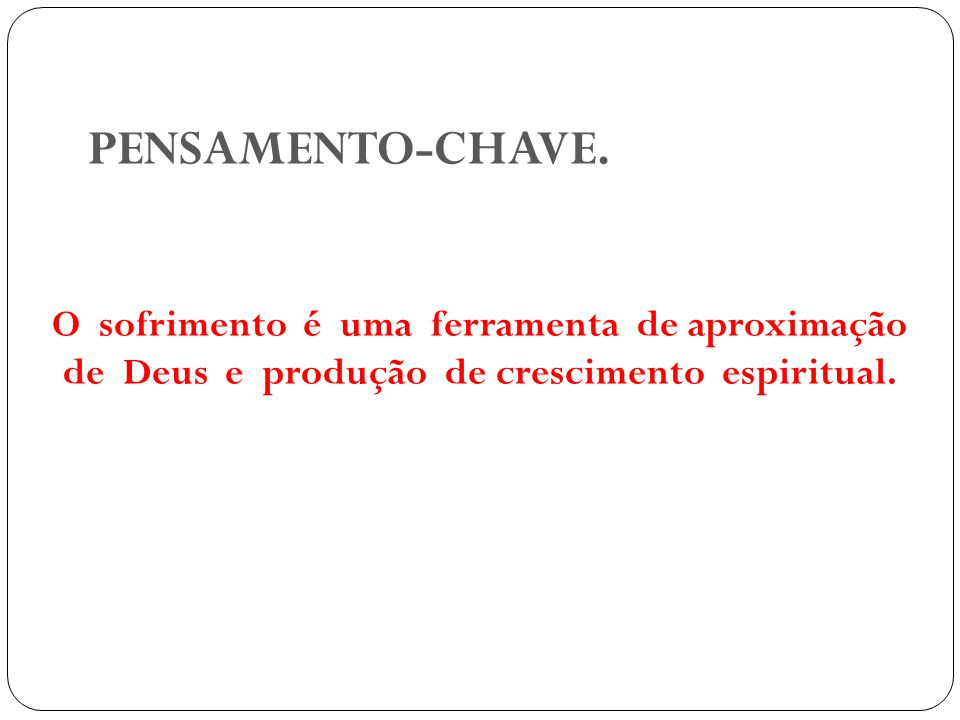 PENSAMENTO-CHAVE.
