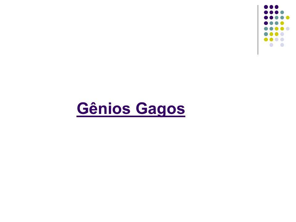 Gênios Gagos