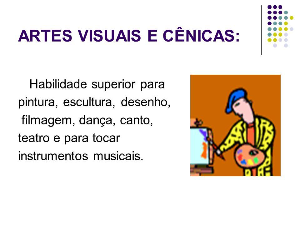ARTES VISUAIS E CÊNICAS: