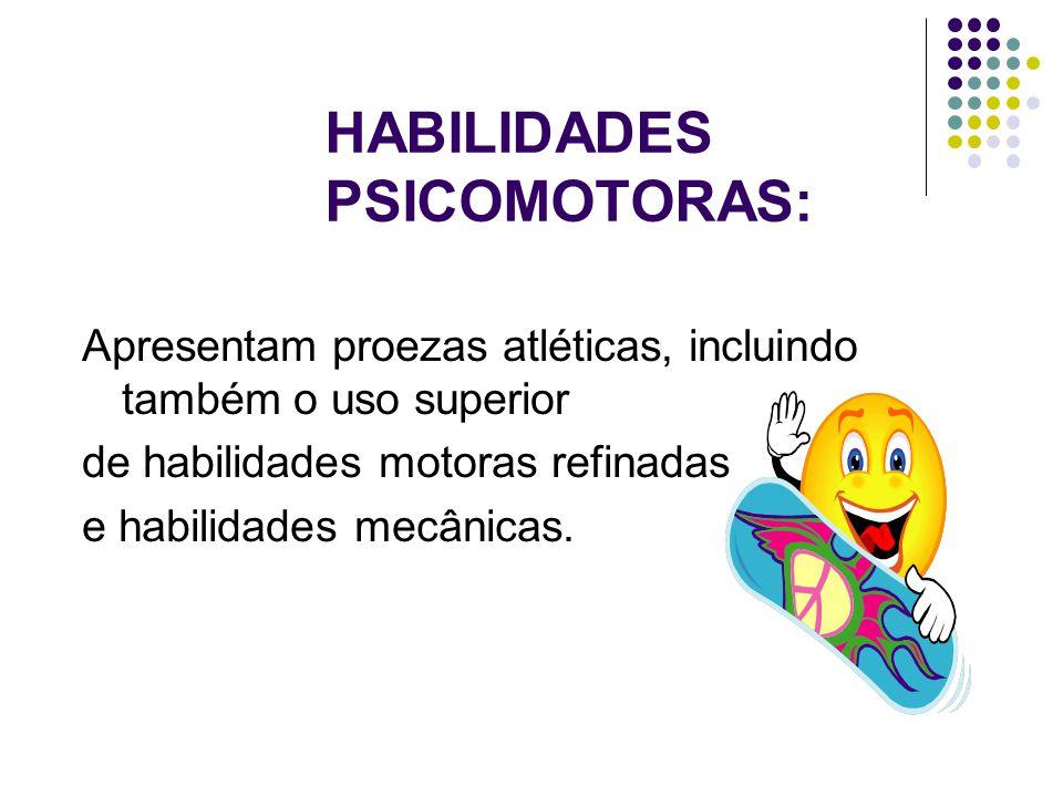 HABILIDADES PSICOMOTORAS:
