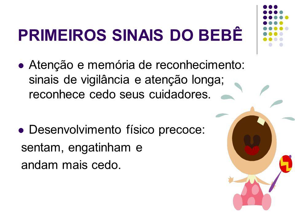 PRIMEIROS SINAIS DO BEBÊ