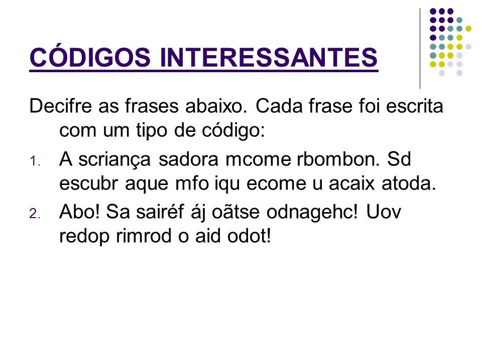 CÓDIGOS INTERESSANTES