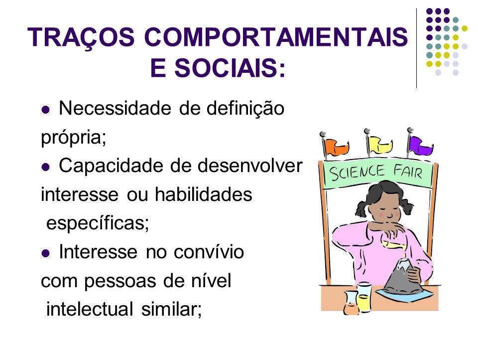 TRAÇOS COMPORTAMENTAIS E SOCIAIS: