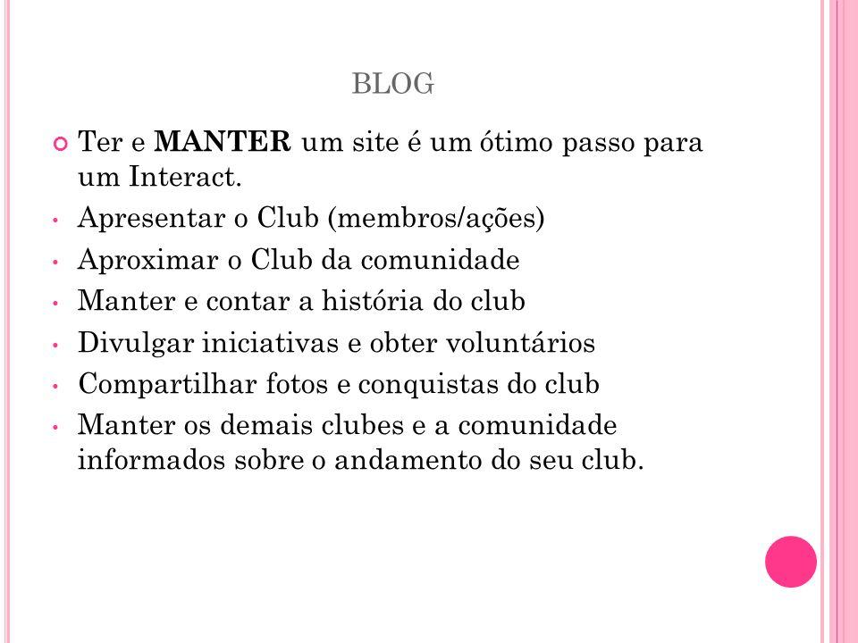 blog Ter e MANTER um site é um ótimo passo para um Interact.