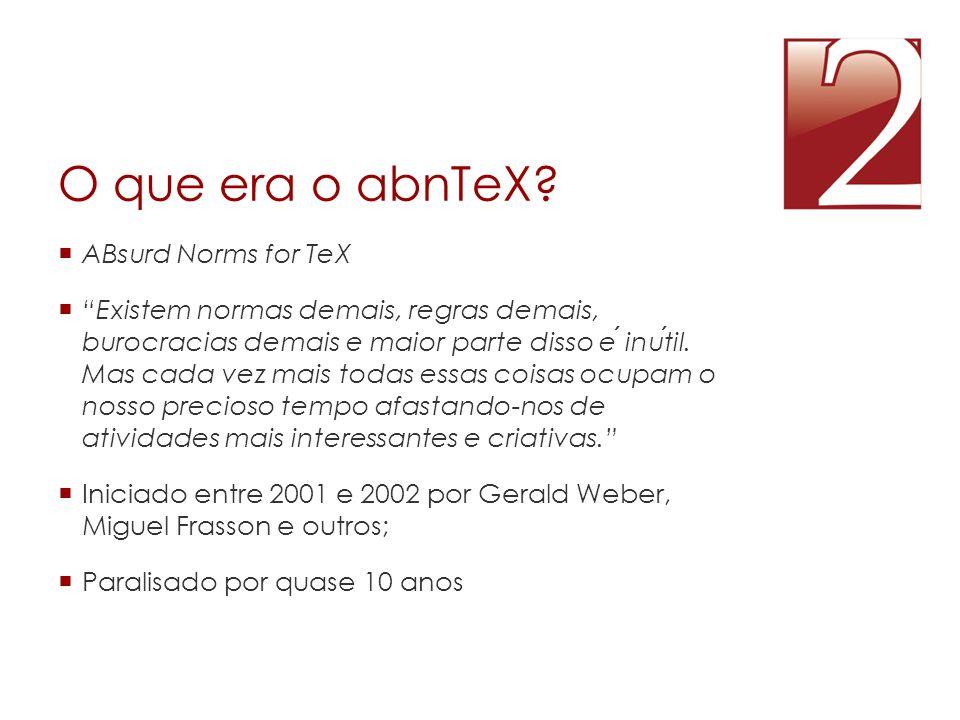 O que era o abnTeX ABsurd Norms for TeX