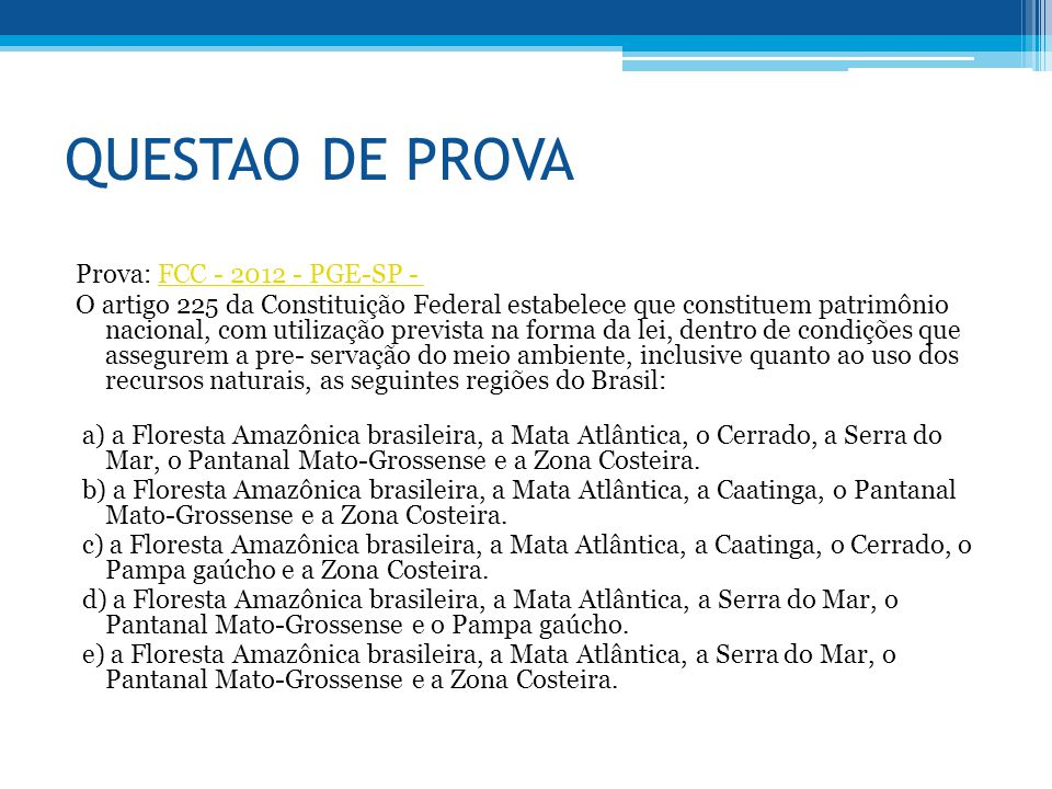 QUESTAO DE PROVA Prova: FCC - 2012 - PGE-SP -