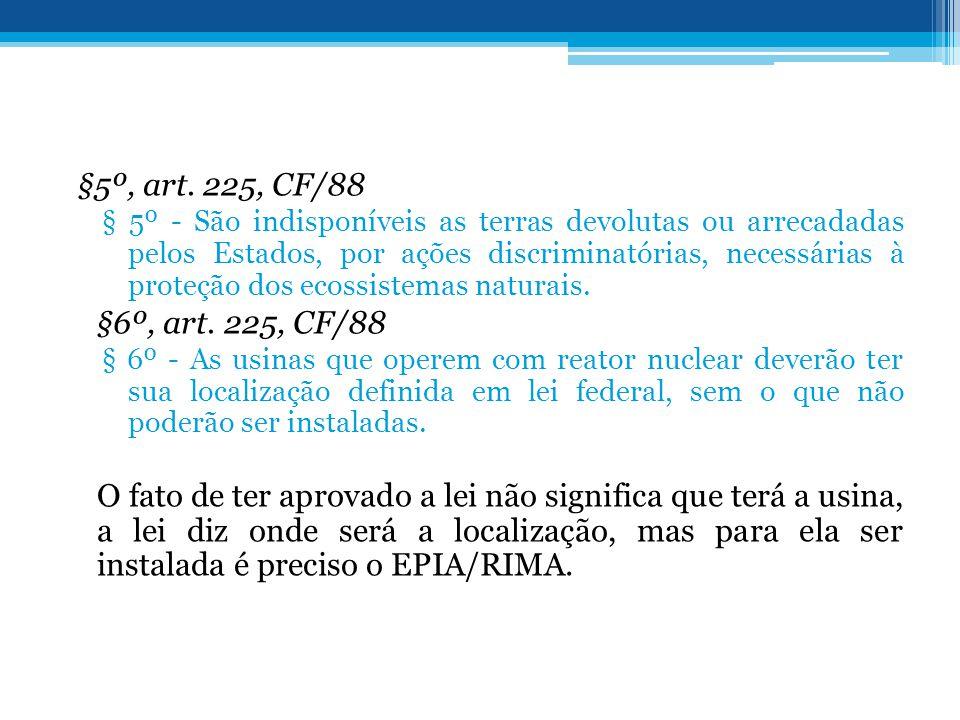 §5º, art. 225, CF/88