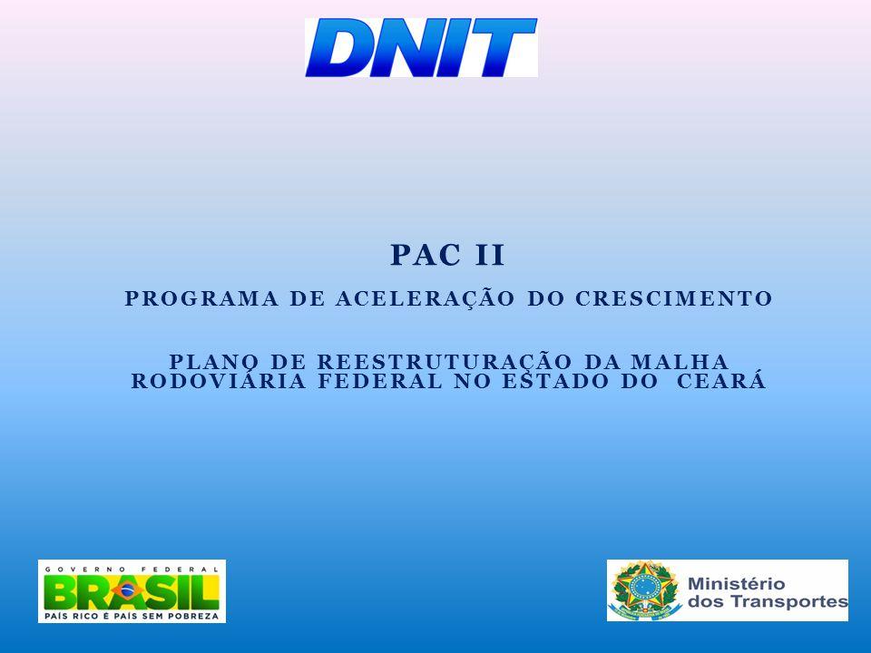 PAC II PROGRAMA DE ACELERAÇÃO DO CRESCIMENTO