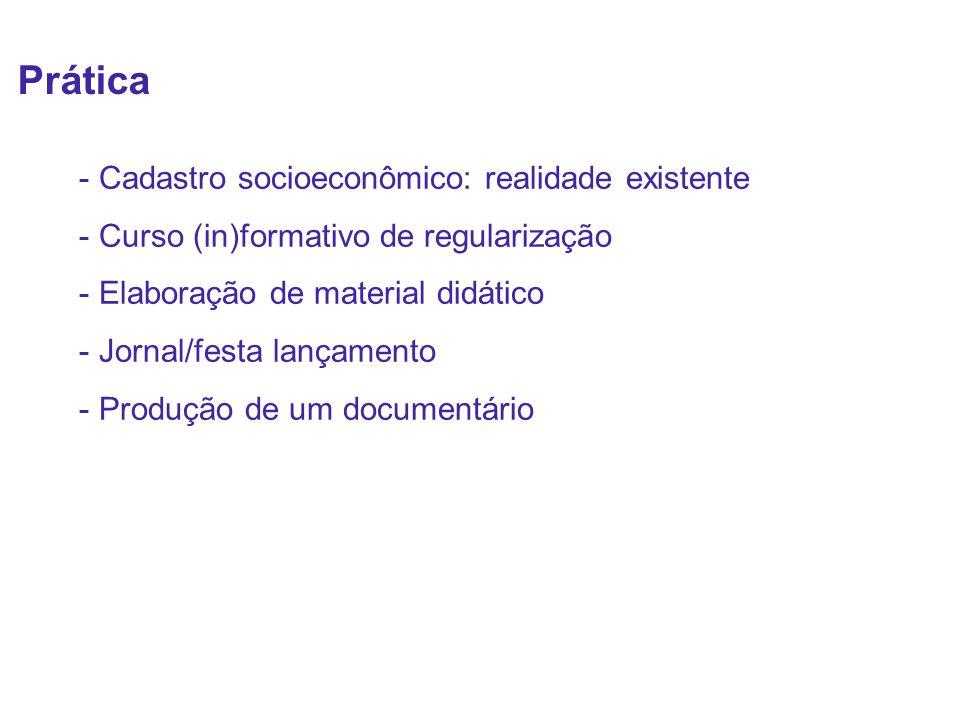 Prática - Cadastro socioeconômico: realidade existente