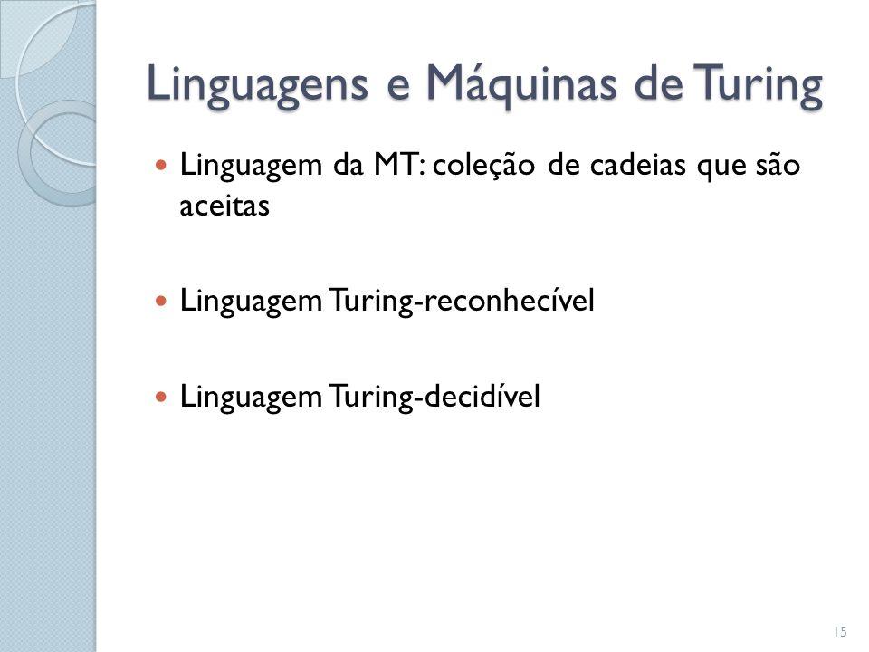 Linguagens e Máquinas de Turing