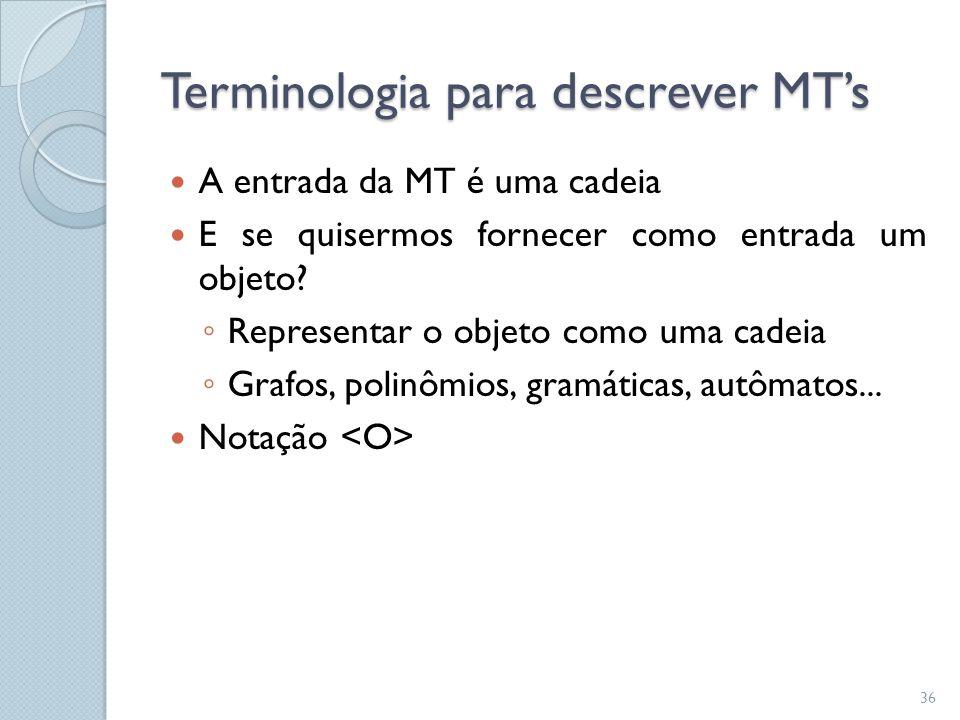 Terminologia para descrever MT's