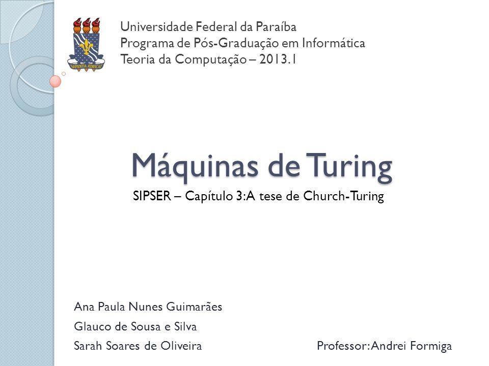 SIPSER – Capítulo 3: A tese de Church-Turing