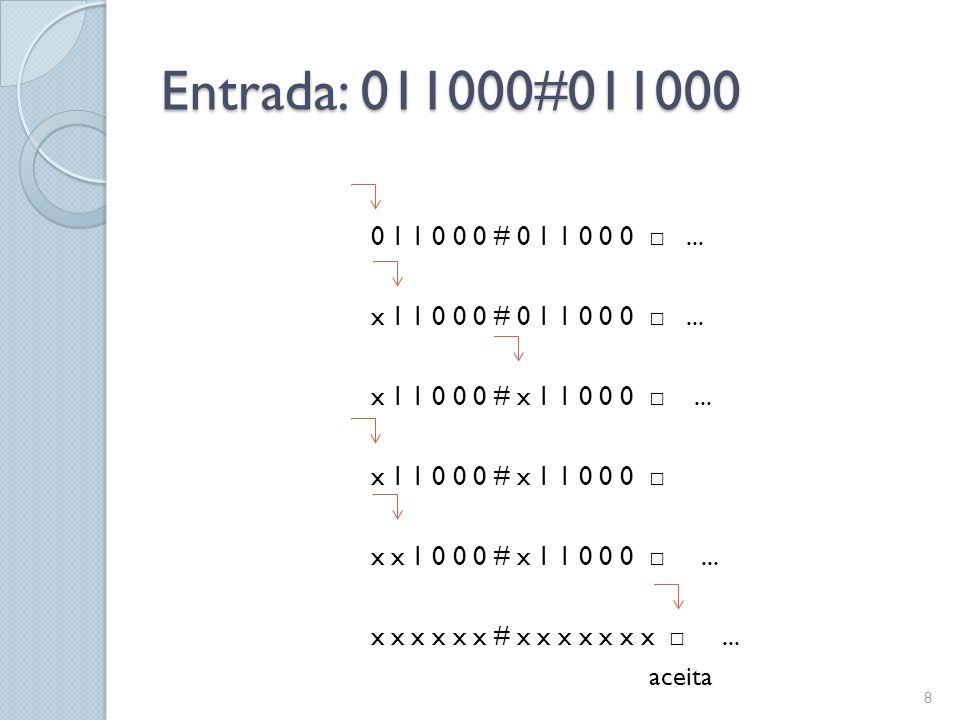 Entrada: 011000#011000