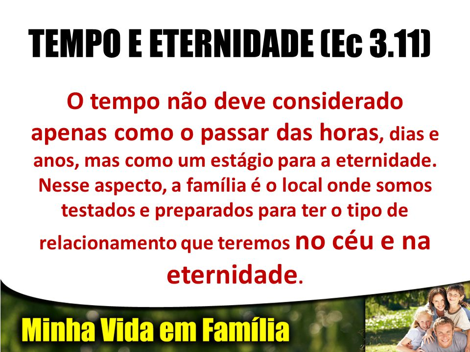 TEMPO E ETERNIDADE (Ec 3.11)