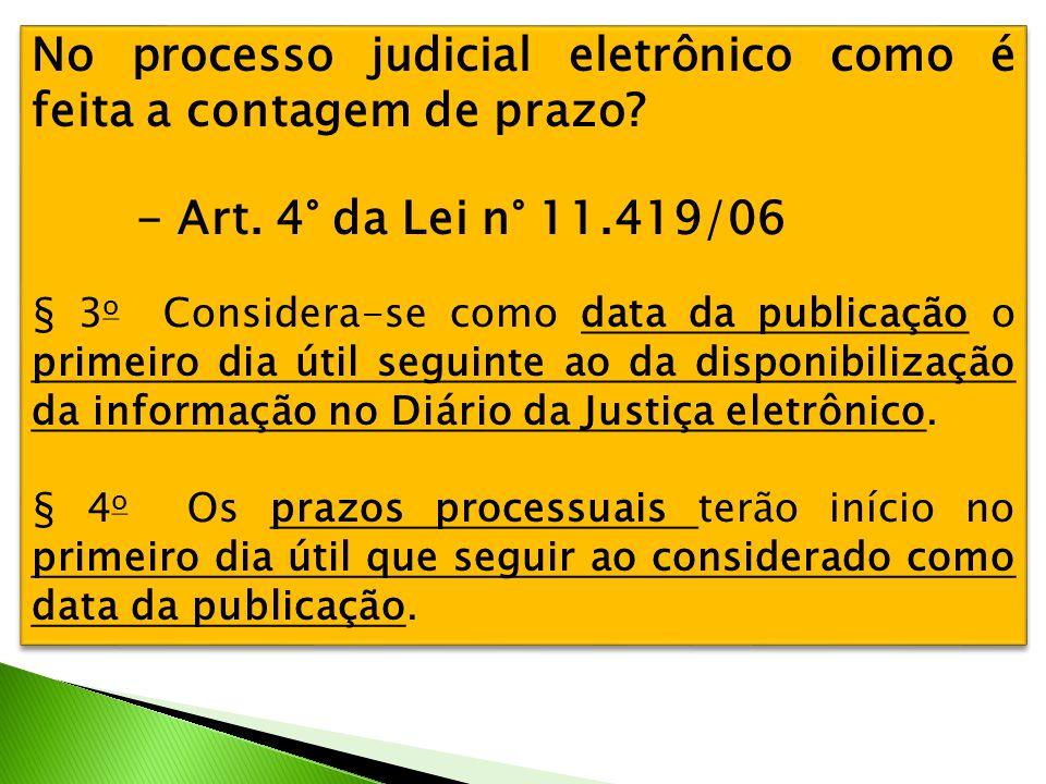 No processo judicial eletrônico como é feita a contagem de prazo