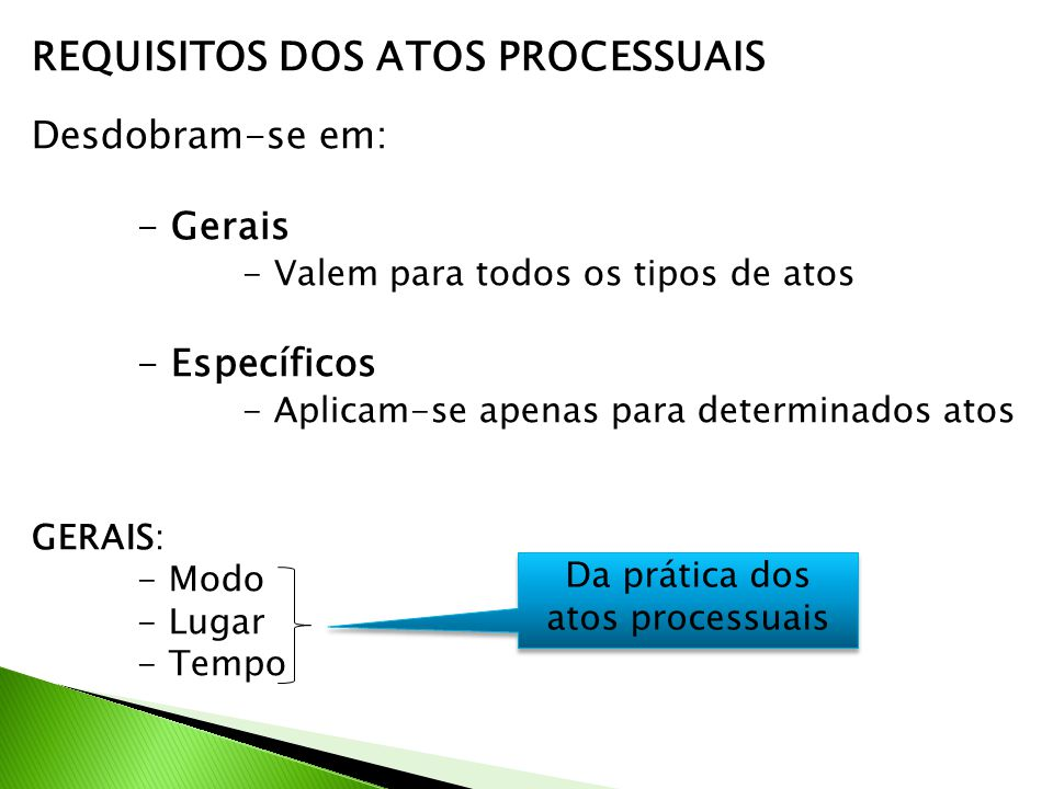 Da prática dos atos processuais